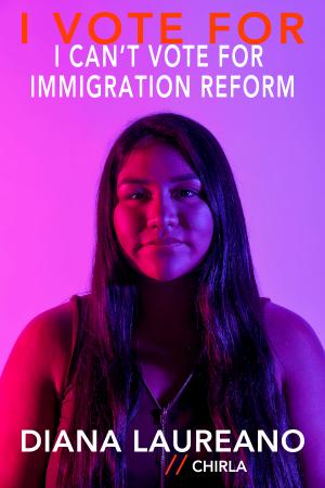 I vote for immigration reform